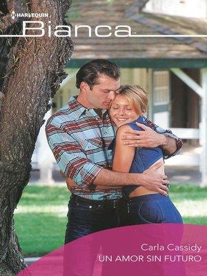 cover image of Un amor sin futuro