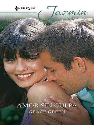 cover image of Amor sin culpa