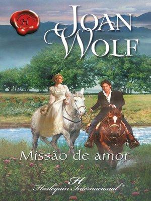 cover image of Missão de amor
