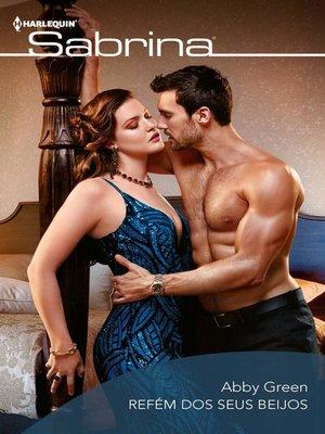 cover image of Refém dos seus beijos