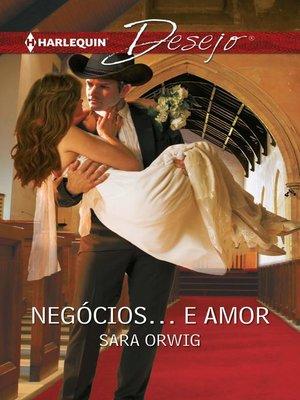cover image of Negócios... e amor