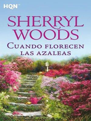cover image of Cuando florecen las azaleas