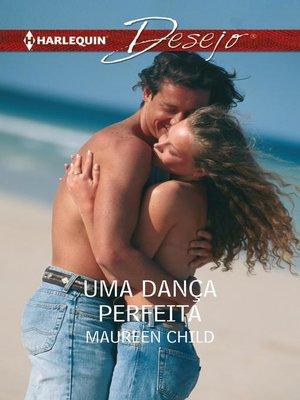 cover image of Uma dança perfeita