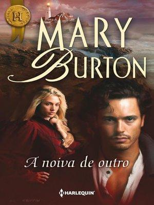 cover image of A noiva de outro