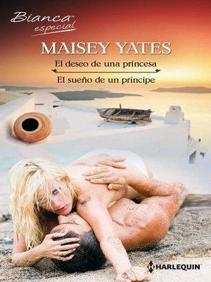 cover image of El deseo de una princesa--El sueño de un príncipe