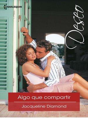 cover image of Algo que compartir