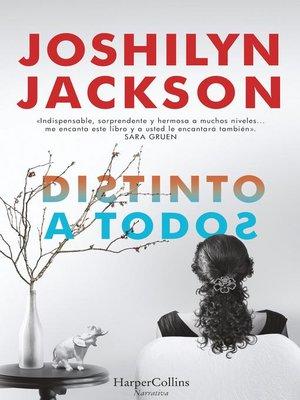 cover image of Distinto a todos