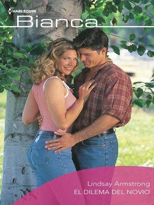 cover image of El dilema del novio