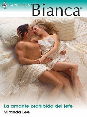 cover image of La amante prohibida del jefe