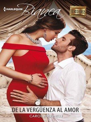 cover image of De la vergüenza al amor