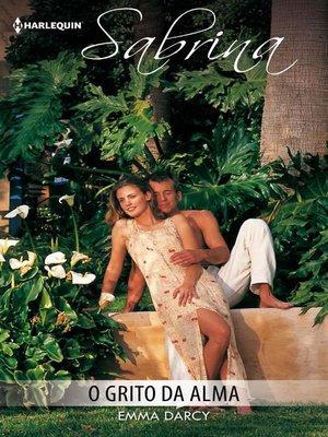 cover image of O grito da alma