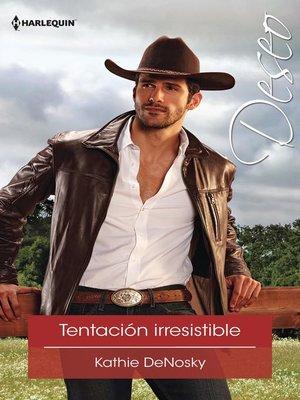 cover image of Tentación irresistible