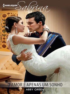 cover image of O amor é apenas um sonho