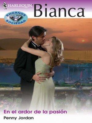 cover image of En el ardor de la pasión