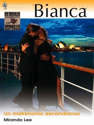 cover image of Un matrimonio escandaloso
