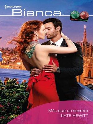 cover image of Más que un secreto