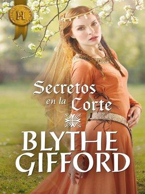 cover image of Secretos en la corte