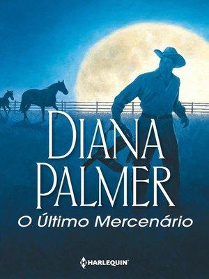 cover image of O último mercenário