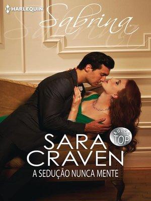 cover image of A sedução nunca mente