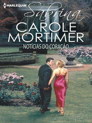 cover image of Notícias do coração
