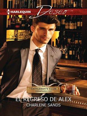 cover image of El regreso de Alex