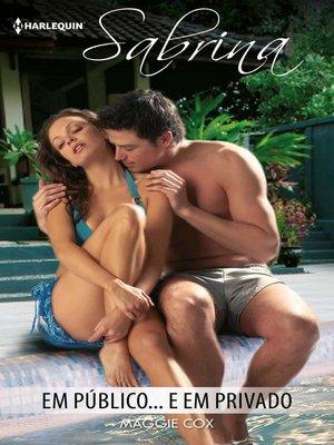 cover image of Em público... e em privado