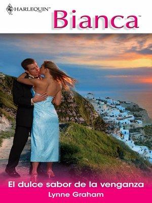 cover image of El dulce sabor de la venganza