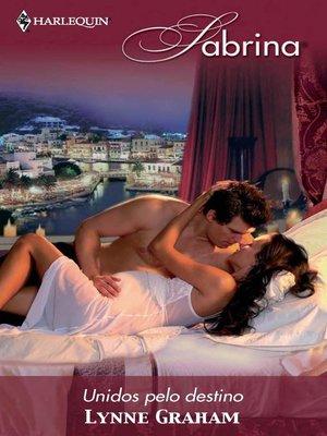 cover image of Unidos pelo destino