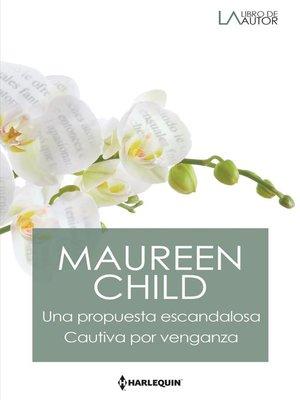 cover image of Una propuesta escandalosa--Cautiva por venganza