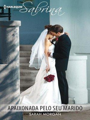 cover image of Apaixonada pelo seu marido