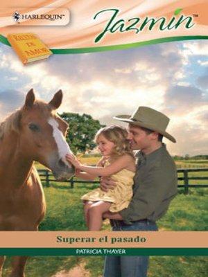 cover image of Superar el pasado