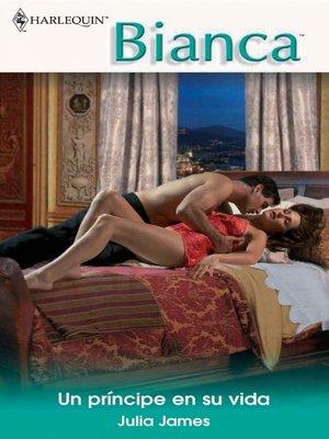 cover image of Un príncipe en su vida