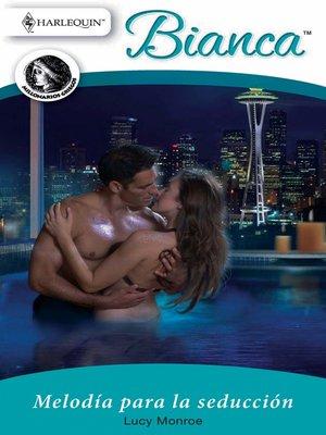 cover image of Melodía para la seducción