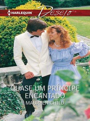 cover image of Quase um príncipe encantado