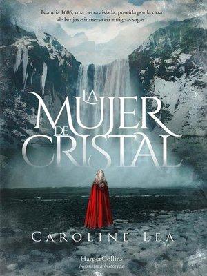 cover image of La mujer de cristal