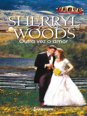 cover image of Outra vez o amor