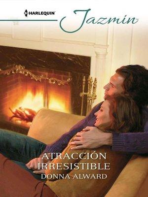 cover image of Atracción irresistible