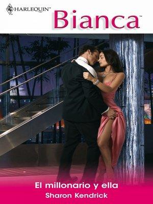cover image of El millonario y ella