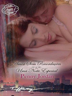 cover image of Amor sem recordações--Uma noite especial