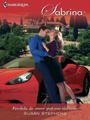 cover image of Perdida de amor por um italiano