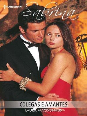 cover image of Colegas e amantes