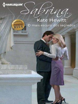 cover image of O mais escuro dos segredos