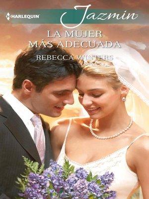 cover image of La mujer más adecuada