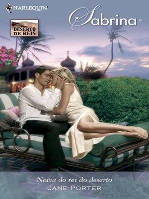 cover image of Noiva do rei do deserto