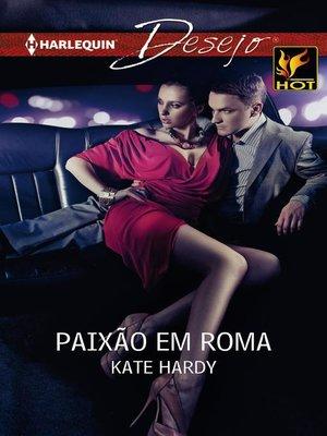 cover image of Paixão em roma