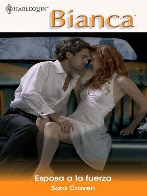 cover image of Esposa a la fuerza