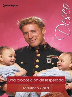 cover image of Una proposición desesperada