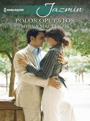cover image of Polos opuestos