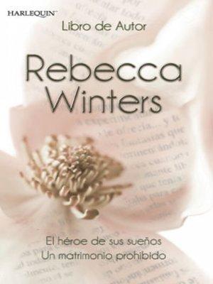 cover image of El héroe de sus sueños--Un matrimonio prohibido
