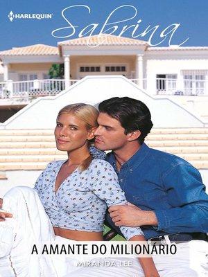 cover image of A amante do milionário